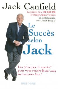 Jack Canfield – Le succès selon Jack