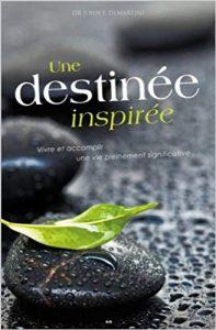 Dr John Demartini – Une destinée inspirée