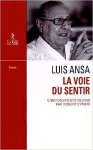 Luis Ansa - La voie du sentir